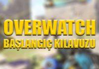 Overwatch Başlangıç Kılavuzu