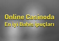 Online Casinoda En iyi Bahis ipuçları
